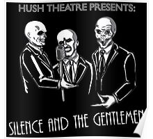 Silence and the Gentlemen Poster