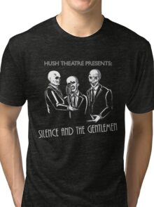 Silence and the Gentlemen Tri-blend T-Shirt