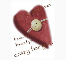 Crazy for you. by sendao