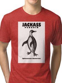 Go ahead, be a jackass. Tri-blend T-Shirt
