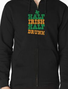 Half IRISH half DRUNK T-Shirt