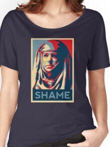 Shame (GOT) Women's Relaxed Fit T-Shirt