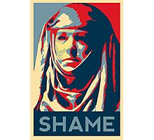 Shame (GOT) Photographic Print