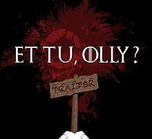 Et Tu, Olly? by kittykatia