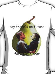 Us As A Pear T-Shirt