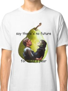 Us As A Pear Classic T-Shirt