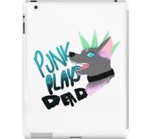 Punk Dog- Punk Plays Dead iPad Case/Skin
