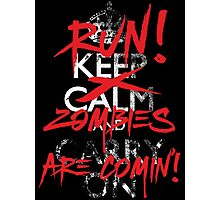 Zombies Keep Calm Parody T Shirt Photographic Print