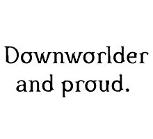 Downworlder and proud. by PJOKC