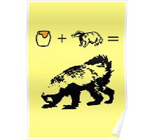 Honey + Badger = Honey Badger Poster