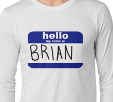 brian Long Sleeve T-Shirt