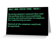 Halt and Catch Fire Greeting Card