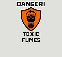 Warning - Danger Toxic Fumes Unisex T-Shirt