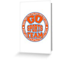 Go Sports Team Greeting Card