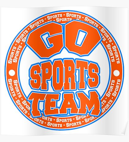 Go Sports Team Poster