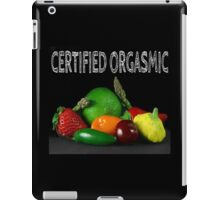 Certified Orgasmic iPad Case/Skin