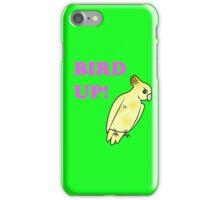 Bird UP iPhone Case/Skin
