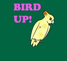 Bird UP Unisex T-Shirt