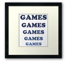 Games Games Games Framed Print