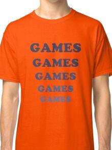 Games Games Games Classic T-Shirt