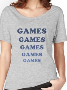 Games Games Games Women's Relaxed Fit T-Shirt