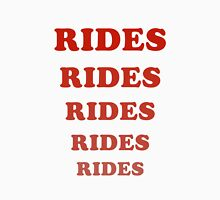 Rides Rides Rides Womens Fitted T-Shirt