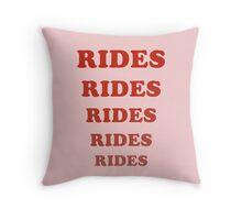 Rides Rides Rides Throw Pillow
