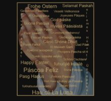 Happy Easter in all Languages by Lisa  Weber