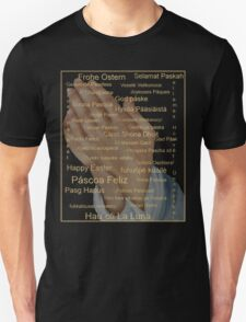 Happy Easter in all Languages Unisex T-Shirt