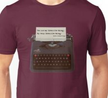 You are my Favourite Thing, typewriter Unisex T-Shirt