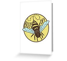 Buzz Off Greeting Card