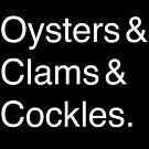 Oysters & Clams & Cockles by punkypeggy