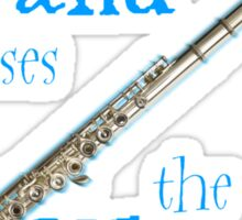The Flute Chooses the Wizard Sticker