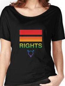 Gay, Lesbian and Trans Equal Rights Women's Relaxed Fit T-Shirt