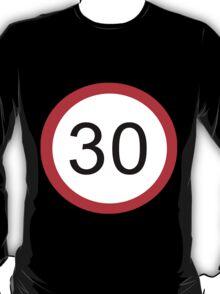 30 something... T-Shirt