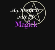 My World Is Full Of Magick Womens Fitted T-Shirt