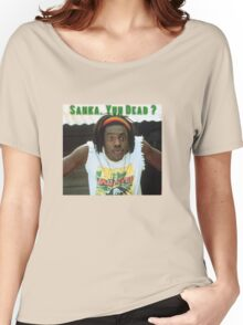Sanka Yuh Dead? Cool Runnings Women's Relaxed Fit T-Shirt