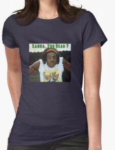 Sanka Yuh Dead? Cool Runnings Womens Fitted T-Shirt