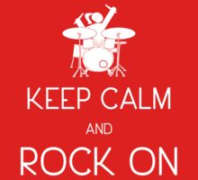 Keep Calm and ROCK ON, Drummer Girl! (in white) Baby Tee