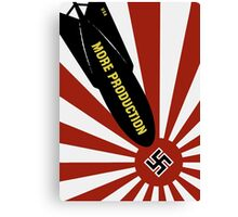 More Production -- World War Two Poster Canvas Print
