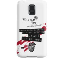 Moriar Tea Drink carefully Samsung Galaxy Case/Skin
