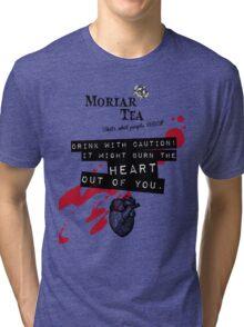 Moriar Tea Drink carefully Tri-blend T-Shirt
