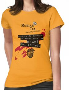 Moriar Tea Drink carefully Womens Fitted T-Shirt