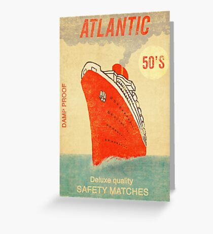 Atlantic Saftey Matches  Greeting Card