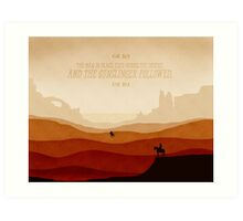 And The Gunslinger Followed Art Print