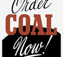 Order Coal Now! Keep Warm Next Winter by warishellstore
