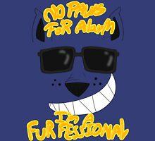 I Am A Trained Furfessional Unisex T-Shirt