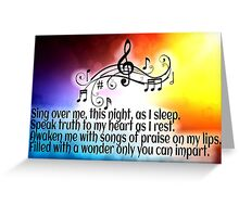 Prayer...sing over me God Greeting Card