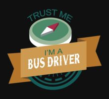 """""""Trust Me, I'm a Bus-Driver"""" Collection #33049 by mycraft"""