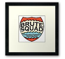 We are the Brute Squad Framed Print